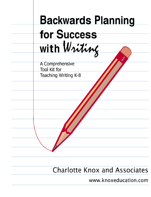 backwards planning for success with writing  knox